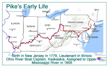 Pike's Early Life Route 1779-1805